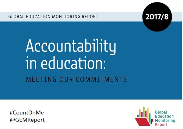 GEM Report 2017/8 Accountability in Education