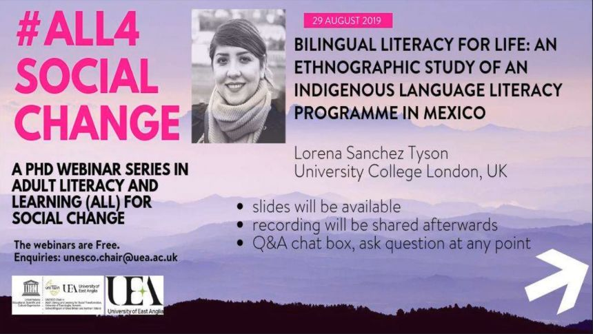 #ALL4SOCIALCHANGE PhD Webinar on Bilingual Literacy for Life: an ethnographic study of an indigenous language literacy programme in Mexico