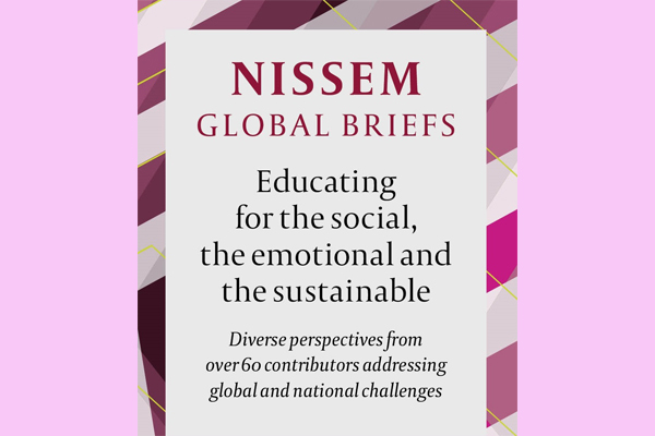 Launch of NISSEM Global Briefs: Educating for the social, the emotional and the sustainable