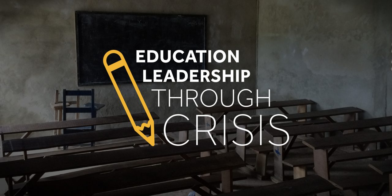 Education Leadership through Crisis: New Video Series