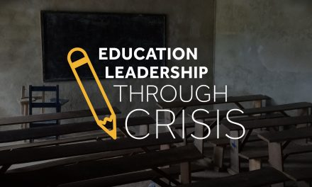 Education Leadership through Crisis: New Video Series