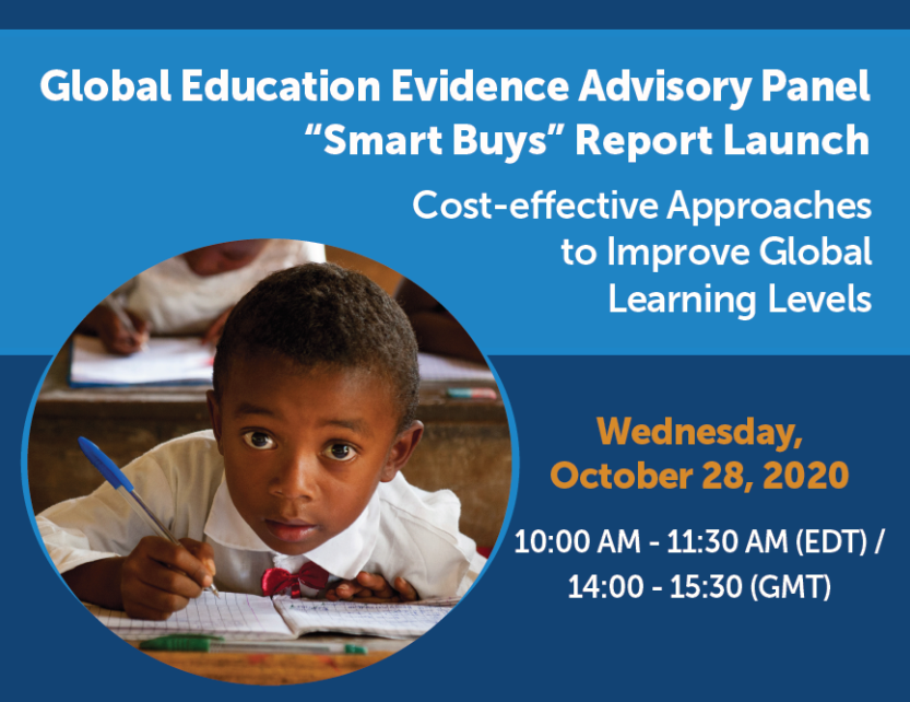"Global Education Evidence Advisory Panel ""Smart Buys"" Report Launch"