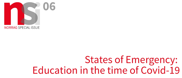Call for Contributions – NORRAG Special Issue 06: States of Emergency: Education in the time of Covid-19