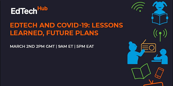 EdTech and Covid-19: Lessons learned, future plans