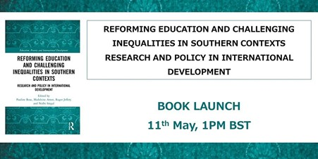 Book Launch – Reforming Education and Challenging Inequalities in Southern Contexts: Research and Policy in International Development. A tribute to Chris Colclough