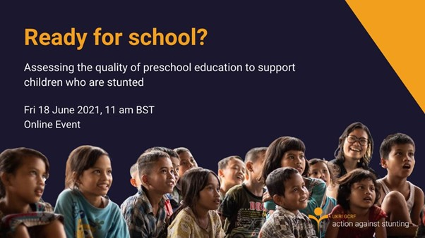 Ready for school? Assessing the quality of pre-school education to support children who are stunted