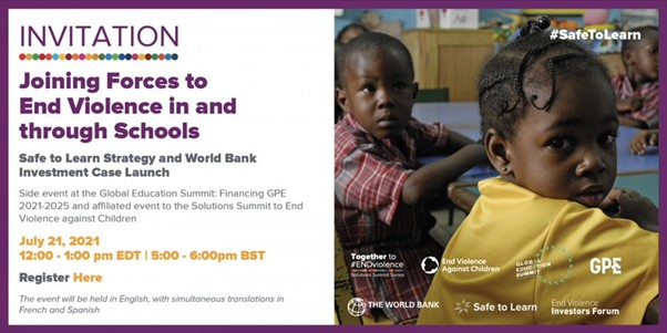 Joining Forces to End Violence in and through Schools: Safe to Learn Strategy and World Bank Investment Case Launch