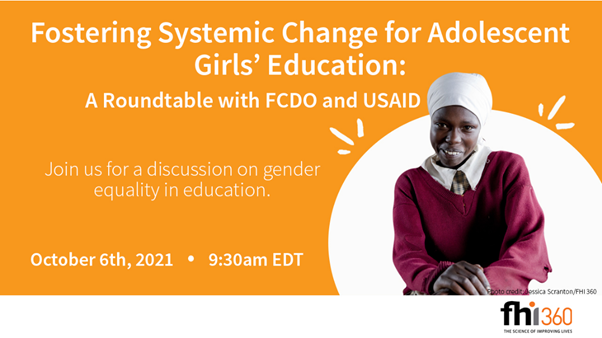 Fostering Systemic Change for Adolescent Girls' Education