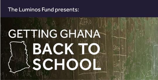 Getting Ghana Back to School