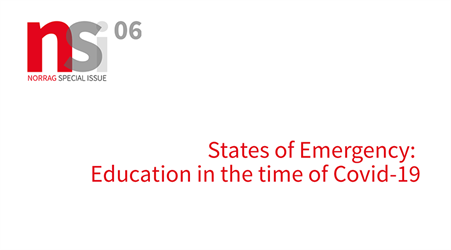 Launch - NORRAG Special Issue 06: States of Emergency: Education in the Time of COVID-19